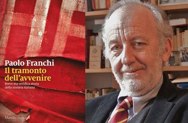 """Paolo Franchi presenta il saggio """"Il tramonto dell'avvenire"""""""
