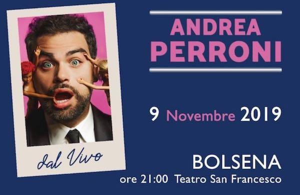 """Al Teatro San Francesco, lo spettacolo """"Dal Vivo"""" di Andrea Perroni"""