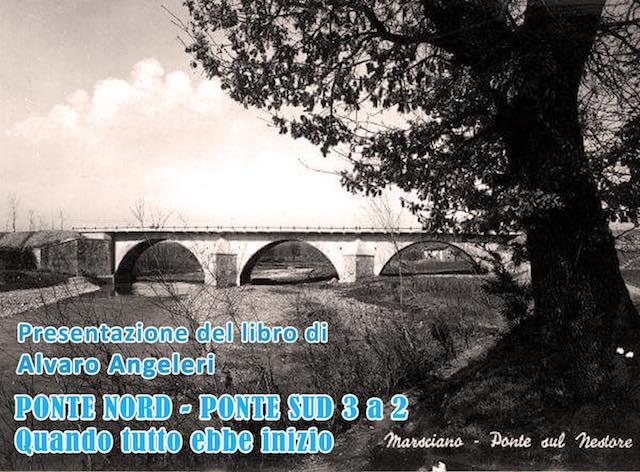 """Alvaro Angeleri presenta """"Ponte Nord - Ponte Sud 3 a 2. Quando tutto ebbe inizio"""""""