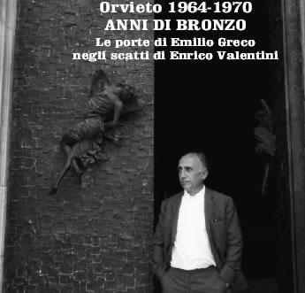 """A Palazzo Soliano mostra fotografica """"Orvieto 1964-1970 anni di bronzo. Le porte di Emilio Greco"""". Inaugurazione sabato 19 dicembre nell'ambito di Altro Modo"""