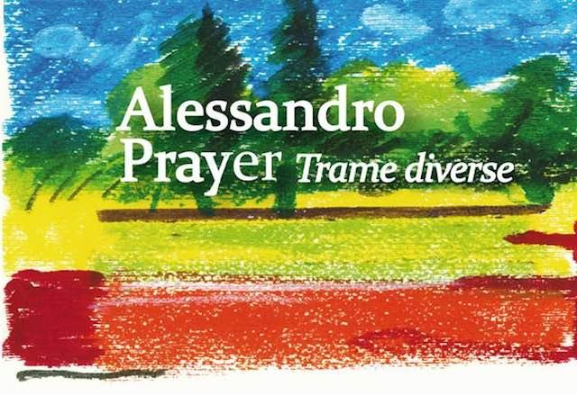 """Al Festival """"Il Sole, la Luna"""" vanno in mostra le """"Trame Diverse"""" di Alessandro Prayer"""