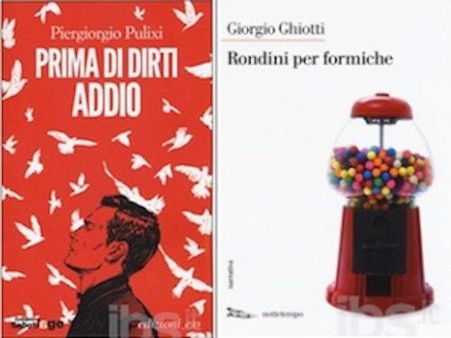 """Si presentano i libri """"Rondini per formiche"""" e """"Prima di dirti addio"""""""
