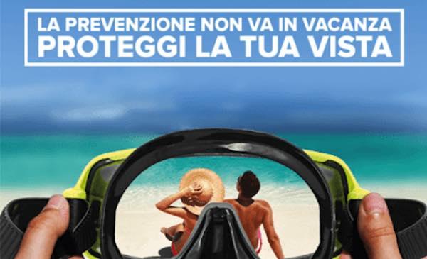 """""""La prevenzione non va in vacanza"""". Proteggere la vista durante la stagione estiva"""