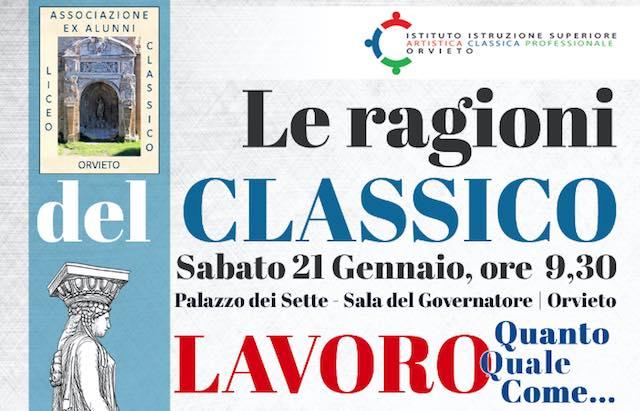 """Al Palazzo dei Sette, incontro su """"Le ragioni del Classico. Lavoro: quanto, quale, come..."""""""
