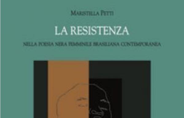 """Si presenta """"La resistenza nella poesia nera femminile brasiliana contemporanea"""""""