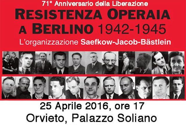 """""""Resistenza operaia a Berlino 1942-1945. L'organizzazione Saefkov, Jacob e Båstlein"""""""