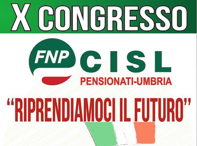 """X Congresso Fnp Cisl Umbria, da """"Riprendiamoci il futuro"""" partirà l'azione dei pensionati"""