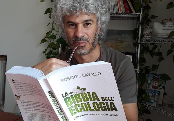 """Roberto Cavallo presenta """"La Bibbia dell'Ecologia. Riflessioni sulla cura del Creato"""""""