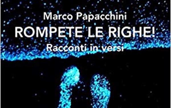 """Marco Papacchini presenta il libro """"Rompete le righe!"""""""
