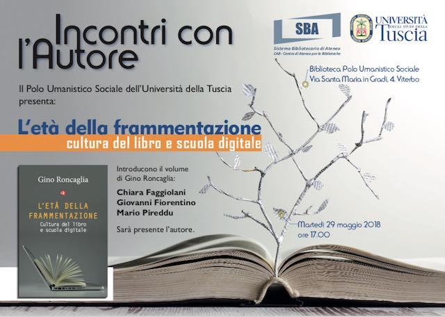 """Gino Roncaglia presenta il libro """"L'età della frammentazione. Cultura del libro e scuola digitale"""""""