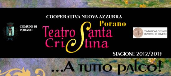 """""""... A tutto palco"""", la nuova stagione del Santa Cristina di Porano"""