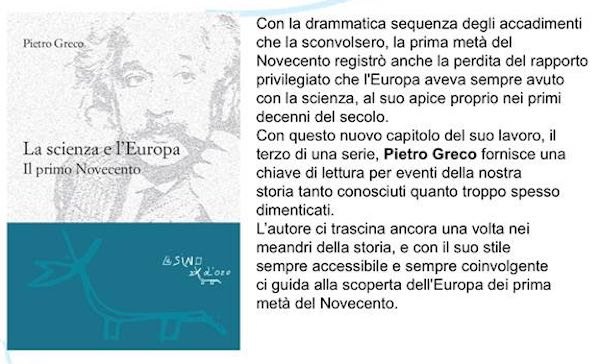 """Pietro Greco presenta il libro """"La scienza e l'Europa. Il primo Novecento"""""""