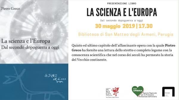 """Pietro Greco presenta il libro """"La scienza e l'Europa. Dal secondo dopoguerra a oggi"""""""