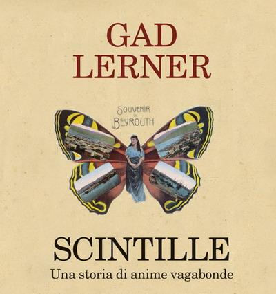 """Presentazione del volume """"Scintille"""", una storia di anime vagabonde di Gad Lerner"""