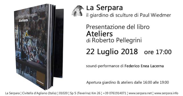 """La Serpara presenta il libro """"Ateliers"""" di Roberto Pellegrini"""