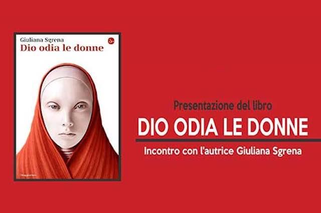"""Giuliana Sgrena presenta il libro """"Dio odia le donne"""""""