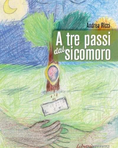 """Andrea Ricci presenta il libro """"A tre passi dal Sicomoro"""""""