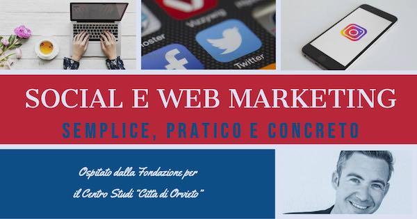"""Corso di web e social media marketing alla Fondazione per il Centro Studi """"Città di Orvieto"""""""