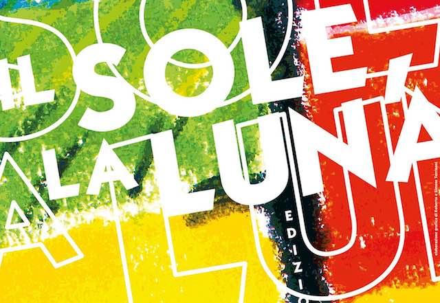 """Quattro giorni di eventi per la 26esima edizione del Festival """"Il Sole, La Luna"""""""