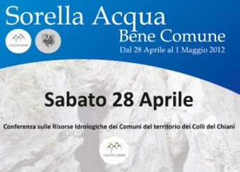 Dal 28 Aprile al 1 Maggio SORELLA Acqua, Bene comune sui Colli del Chiani