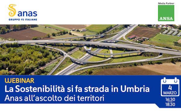 """""""La sostenibilità si fa strada in Umbria. Anas all'ascolto dei territori"""""""