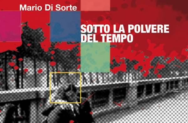 """Mario Di Sorte presenta il libro """"Sotto la polvere del tempo"""""""