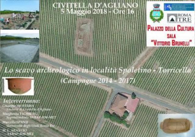 """""""Lo scavo archeologico in località Spoletino-Torricella"""". Si presentano le campagne 2014-2017"""