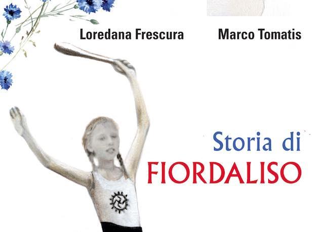 """Loredana Frescura presenta il libro """"Storia di Fiordaliso"""""""