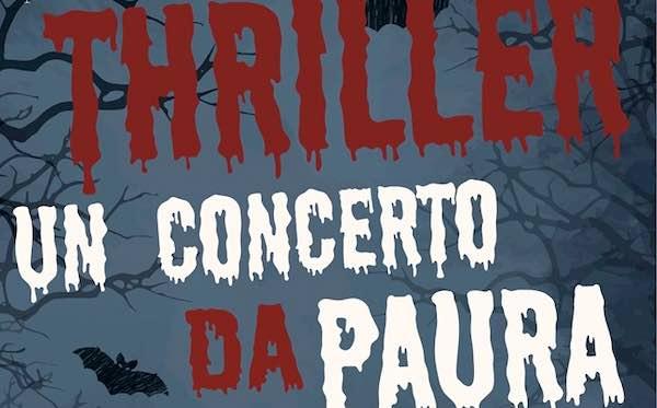 """""""Thriller. Un concerto da paura"""" in Piazza della Repubblica"""