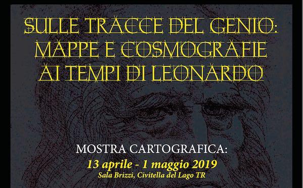 """""""Sulle tracce del genio: mappe e cosmografie ai tempi di Leonardo"""""""