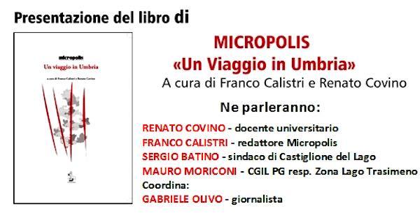 """Si presenta il libro """"Un viaggio in Umbria"""" curato da Franco Calistri e Renato Covino"""