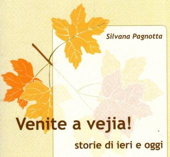"""""""Venite a vejia!"""". Silvana Pagnotta presenta a Fabro Scalo le sue poesie in dialetto locale"""