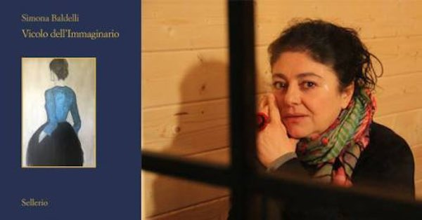 """Simona Baldelli presenta il libro """"Vicolo dell'Immaginario"""""""