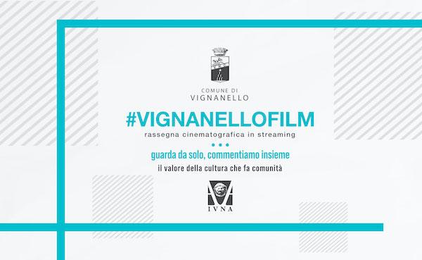 """""""Vignanello Film"""", al via la rassegna cinematografica in streaming per sfidare la pandemia"""