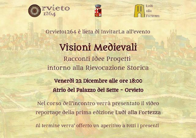 """""""Visioni Medievali"""". La rievocazione storica per la politica culturale e turistica di Orvieto"""