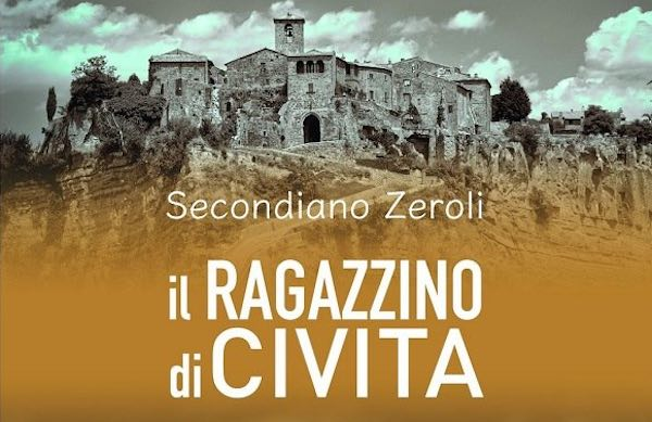 "All'Auditorium Taborra Secondiano Zeroli presenta ""Il ragazzino di Civita"""